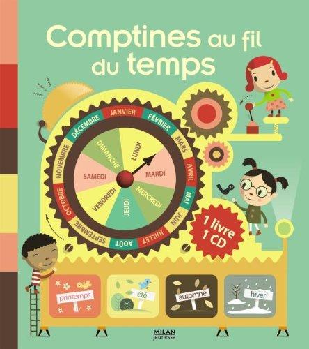 Comptines a fil du temps par Alain Schneider