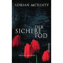 Der sichere Tod: Roman (suhrkamp taschenbuch)