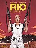 Rio - Tome 04 - Chacun pour soi
