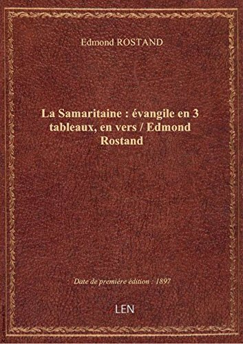 la-samaritaine-evangile-en-3-tableaux-en-vers-edmond-rostand