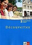 Découvertes 2: Grammatisches Beiheft 2. Lernjahr (Découvertes. Ausgabe ab 2004)