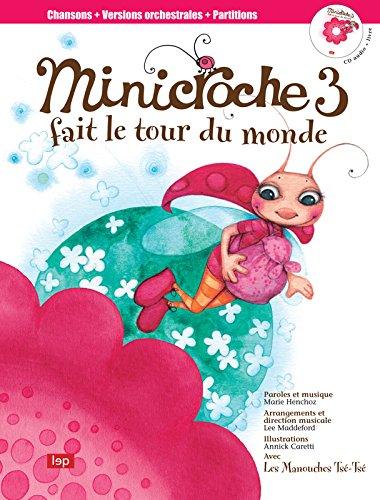 Minicroche 3 Fait le Tour du Monde
