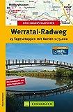 Bruckmanns Radführer Werratal-Radweg: 15 Tagesetappen mit dem Rad in Deutschlands Mitte