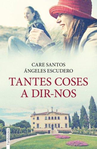 Tantes coses a dir-nos (FICCIÓ) (Catalan Edition)