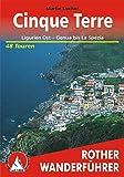 Cinque Terre: Ligurien Ost - Genua bis La Spezia - 48 Touren (Rother Wanderführer) - Martin Locher