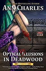 Optical Delusions in Deadwood (Deadwood Humorous Mystery) by Ann Charles (2016-03-01)
