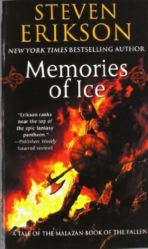 Malazan Book of the Fallen 03. Memories of Ice (Tor Books)