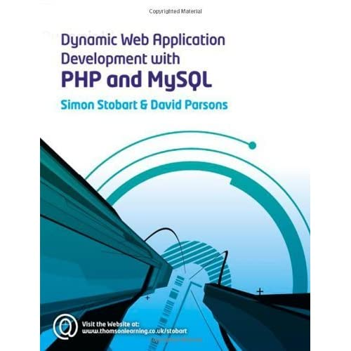 [Dynamic Web Application Development Using PHP and MySQL] [By: Parsons, David] [February, 2008]