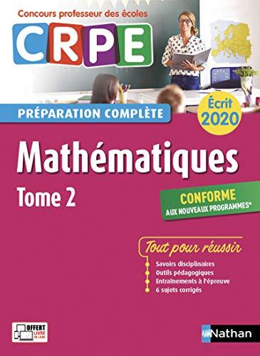 Mathématiques - Tome 2 - Ecrit 2020 - Préparation complète - CRPE (2) par Saïd Chermak,Daniel Motteau