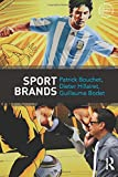 Sport Brands (Routledge Sports Marketing)