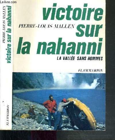 Victoire sur la nahanni. par Pierre-Louis. Mallen