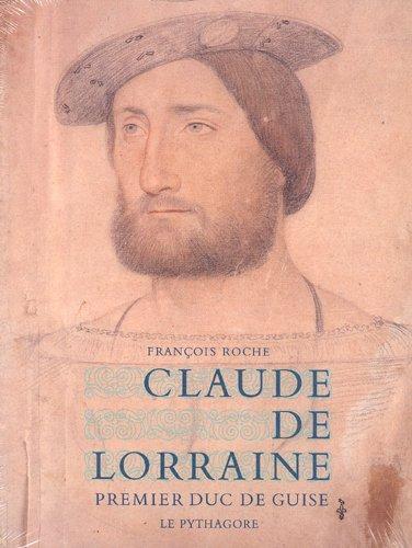 Claude de Lorraine, premier duc de Guise PDF