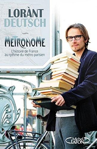 metronome-lhistoire-de-france-au-rythme-du-metro-parisien