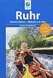 Kanu Kompakt Ruhr: Die Ruhr von Neheim-Hüsten nach Mülheim a.d. Ruhr mit topografischen Wasserwanderkarten