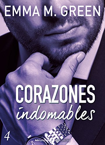 Corazones indomables - Vol. 4 de [Green, Emma M. ]