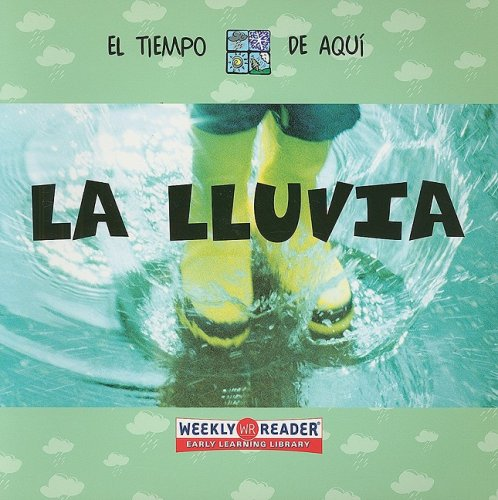 La Lluvia = Rain (Weather Around You) por Anita Ganeri