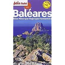 Petit Futé Baléares : Ibiza, Minorque, Majorque, Formentera