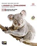 I viventi e l'evoluzione. Vol. 1-2. Per il Liceo e gli ist. magistrali. Con CD-ROM. Con espansione online