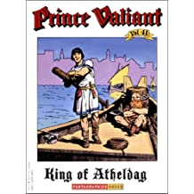 Prince Valiant Vol. 41 : The King of Atheldag (PB)