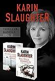 Karin Slaughter Thriller-Bundle Vol. 2 (Kaltes Herz, blanker Hass / Blutige Fesseln) (eBundle)