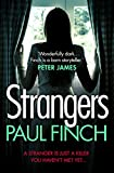 Strangers: The unforgettable crime thriller from the #1 bestseller by Paul Finch