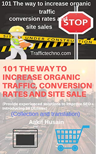 101 The way to increase organic traffic, conversion rates and site sales book cover