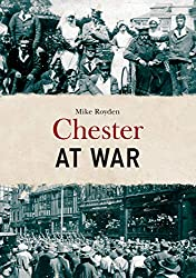 Chester at War
