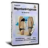 Magenband-Hypnose für Sie und Ihn, Abnehmen nach den neuesten Erkenntnissen