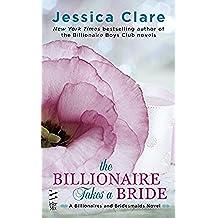The Billionaire Takes a Bride (Billionaires and Bridesmaids)