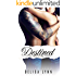 Destined (Embracing Series Book 3) (English Edition)
