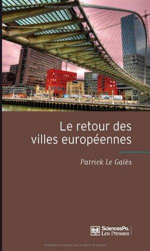 Le retour des villes européennes : Sociétés urbaines, mondialisation, gouvernement et gouvernance por Patrick Le Galès