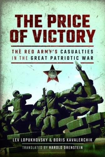 The Price of Victory: The Red Army's Casualties in the Great Patriotic War por Boris Kavalerchik
