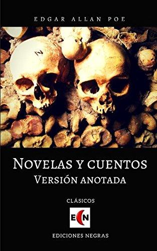 Novelas y cuentos: Versión anotada por Edgar Allan Poe