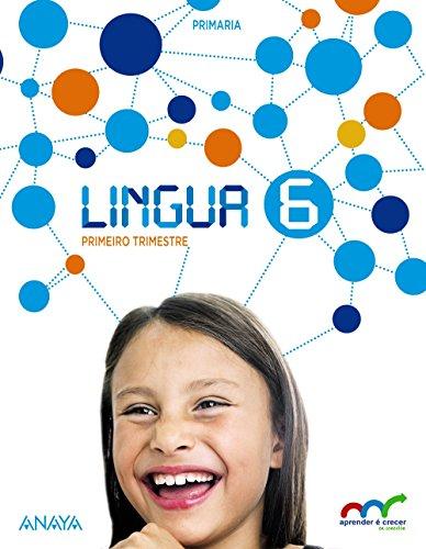 Lingua 6. (Aprender é crecer en conexión) - 9788467835113 por Xosé Sánchez Puga