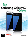 My Samsung Galaxy S7 for Seniors (My...)