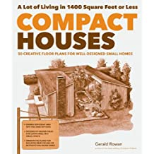 Compact Houses: 50 Creative Floor Plans for Well-Designed Small Homes (English Edition)