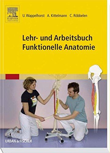 funktionelle anatomie der gelenke Lehr- und Arbeitsbuch Funktionelle Anatomie