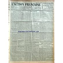 ACTION FRANCAISE (L') [No 348] du 14/12/1926 - LA VICTOIRE DES CAMELOTS DU ROI - AU CONVENT DE GENEVE - GATISME ET TRAHISON PAR LEON DAUDET - L'ETUDIANT FRANCAIS - ECHOS - LA POLITIQUE - LA CONTRE-PARTIE MILITAIRE - L'ELECTION QUI NE CHOISIT PAS - L'EFFORT DE NOS SECTIONS POUR LES TROISIEME ET QUATRIEME MILLIONS PAR CHARLES MAURRAS - LA CHAMBRE ET LES MILITAIRES COLONIAUX PAR G. LARPENT - DE NOBEL AUX TERMITES PAR J. B. - APRES L'ABANDON DU CONTROLE DES ARMEMENTS - CONTRE BRIAND-LA-GUERRE - PRO
