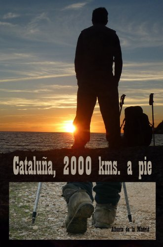 Cataluña, 2000 kms. a pie por Alberto de la Madrid