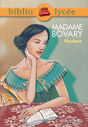Bibliolycée - Madame Bovary de Gustave Flaubert par Gustave Flaubert