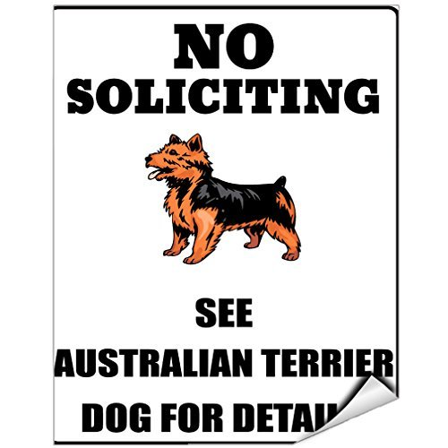 LABEL DECAL STICKER No Soliciting See Australian Terrier Dog For Details Vinyl 12 inches x 18 inches