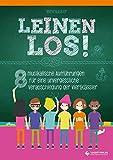 Leinen los! - 8 musikalische Aufführungen für eine unvergessliche Verabschiedung der Viertklässler: Heft inkl. CD - Lars Lütke-Lefert, Till Backhaus