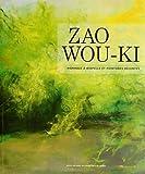 Zao Wou-Ki - Hommage à Riopelle et peintures récentes - Publications du Québec - 28/01/2009