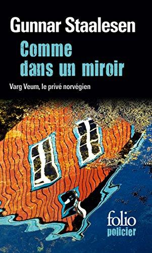 Comme dans un miroir: Une enquête de Varg Veum, le privé norvégien
