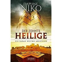 Der zehnte Heilige: Roman