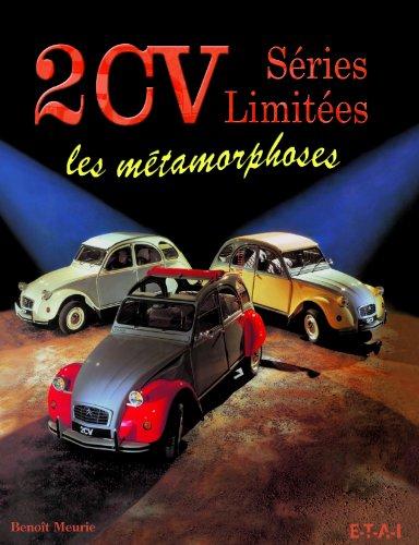 2CV Séries Limitées : Les métamorphoses
