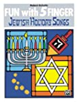 Fun with 5 Finger / Jewish Holiday Songs