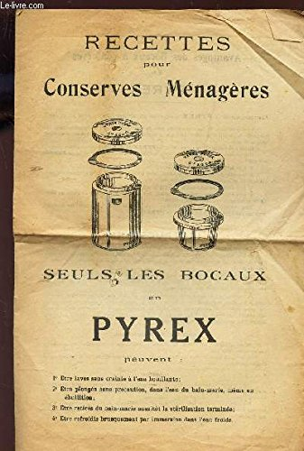 RECETTES POUR CONSERVES MENAGERES - SEULS, LES BOCAUX EN PYREX PEUVENT etc.../ Decembre 1939 - N°24.
