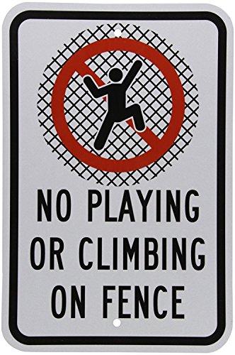fhdnagfds Engineer Grade Reflektierende Zeichen, Legend No Spielen oder Klettern auf Zaun mit Graphic, 45,7cm hoch x 30,5cm breit, schwarz/rot auf weiß