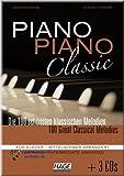 Piano Piano Classic mittelschwer - Die 100 schönsten klassischen Melodien - Klaviernoten [Musiknoten]